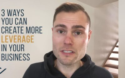 How to Create More Leverage in Your Business