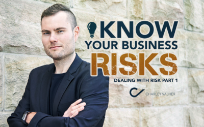 Know Your Risks! (Dealing with Risk Part 1)