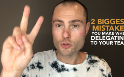2 Biggest Mistakes You Make When Delegating Tasks to Your Team